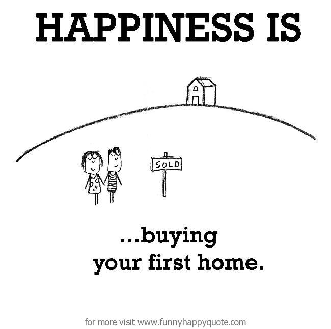 Happiness Is - Happy new home quotes